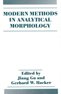 Buchcover Modern Methods in Analytical Morphology, Jiang Gu and Gerhard W. Hacker, Plenum-Press / Springer 1994.