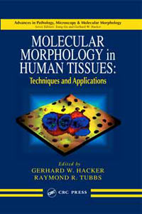 Book-Cover: Molecular Morphology in Human Tissues: Techniques and Applications. Gerhard W. Hacker (Salzburg) & Raymond R. Rubbs (Cleveland). CRC-Press, Boca Raton, USA.